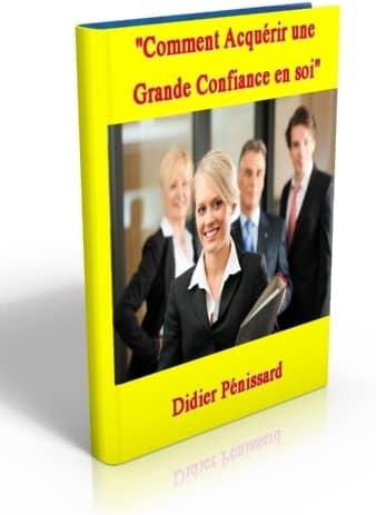 Ce guide pratique vous dévoile les secrets de la confiance en soi en toutes situations