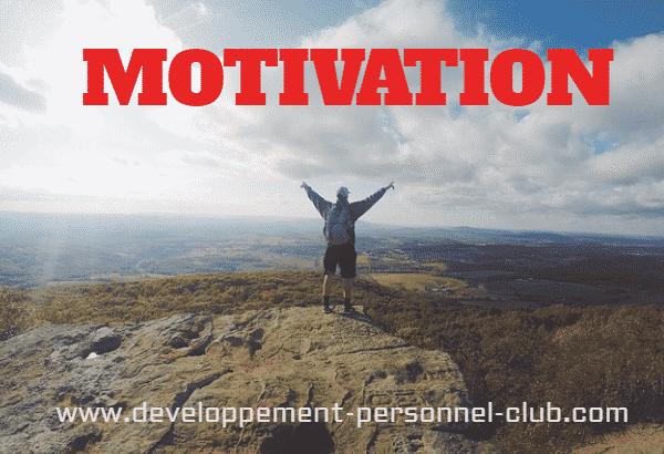 Le facteur pour développer et conserver un haut niveau de motivation personnelle se situe dans la capacité à trouver en soi-même les forces pour avancer