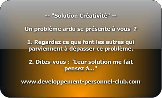 Et si en observant les autres dans leur résolution de leur problème, vous appreniez à y puiser une créativité fertile ?