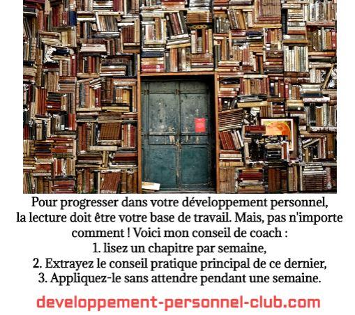 Pour qu'un livre de développement personnel puisse être profitable en terme de progrès, il est nécessaire de transformer les conseils prodigués en action