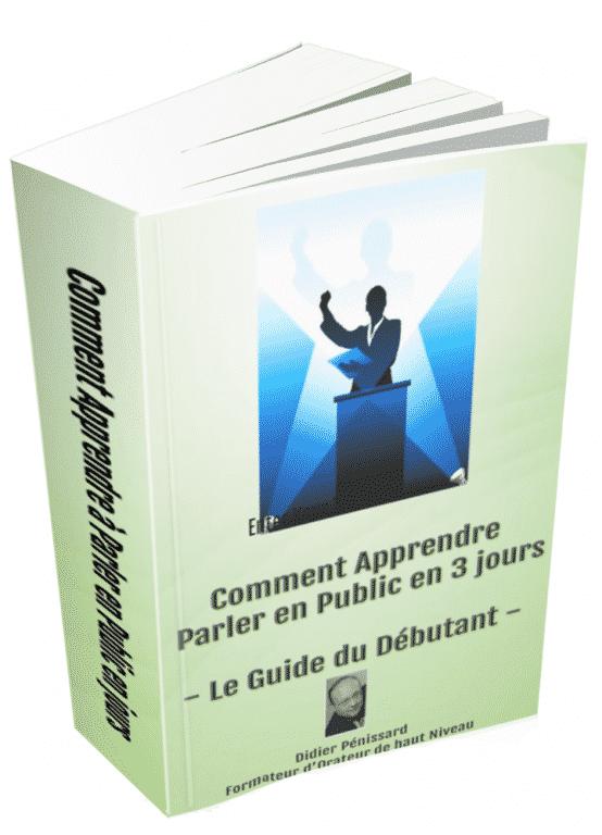 Téléchargez ce guide gratuit de Didier Pénissard pour apprendre à vaincre la peur de parler en public en 3 jours