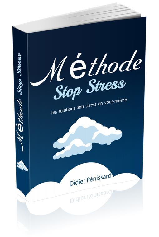 Méthode stop stress gratuite pdf pour apprendre )à gérer les situations stressantes