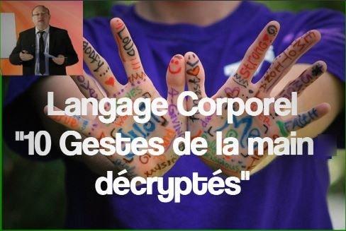 Les gestes de la main décryptés